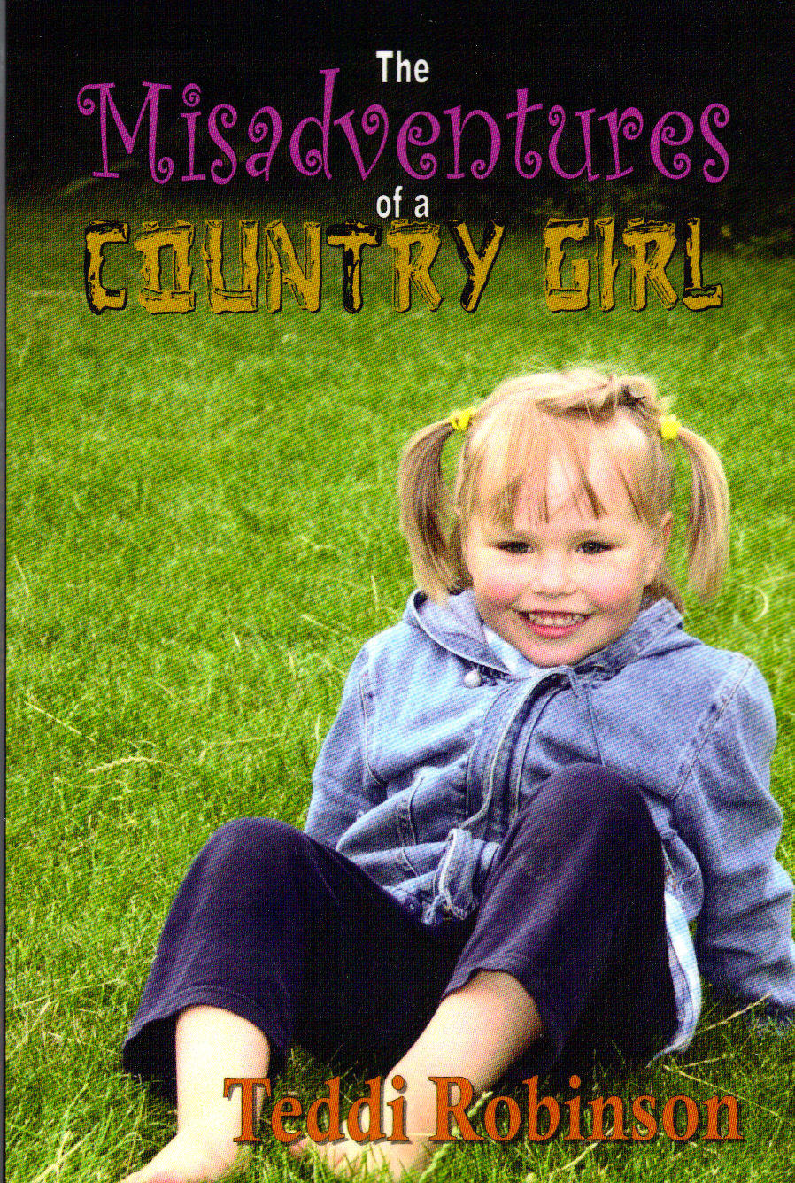 book cover Misadventures of a Country Girl
